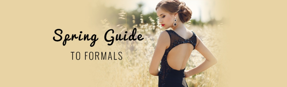 Spring Guide to Formals